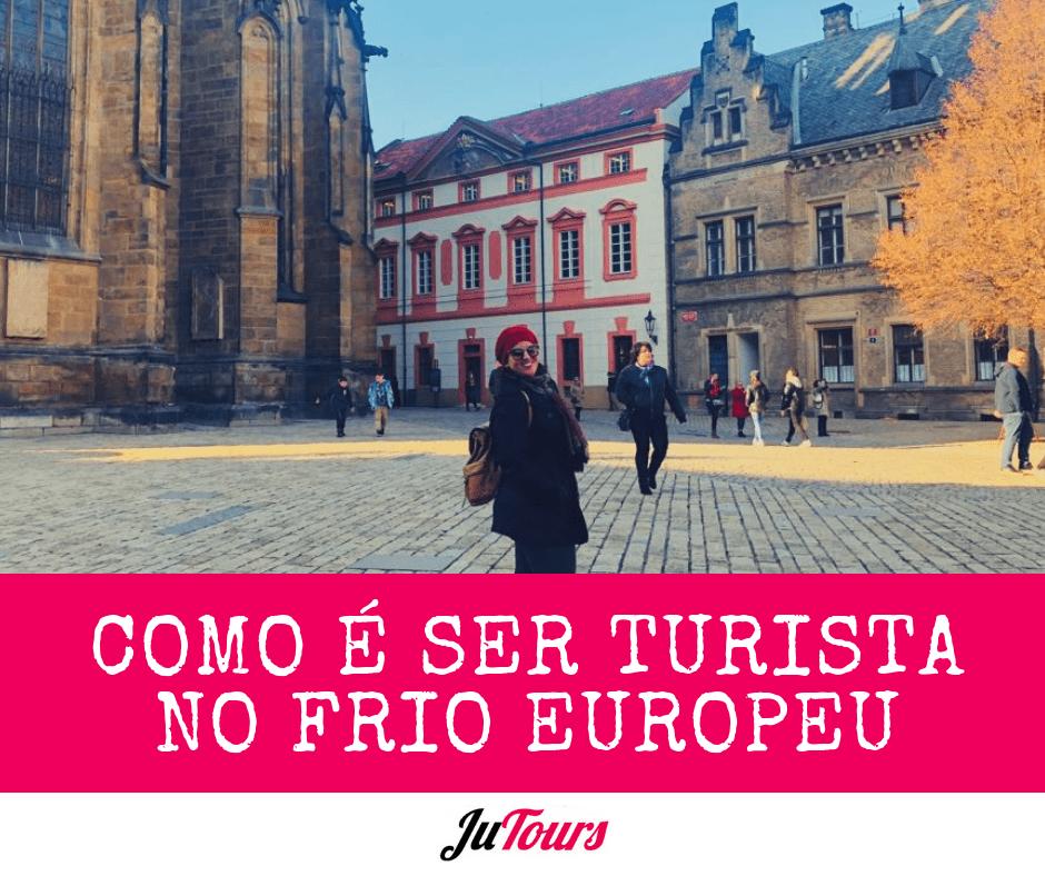 Como é ser turista no frio Europeu